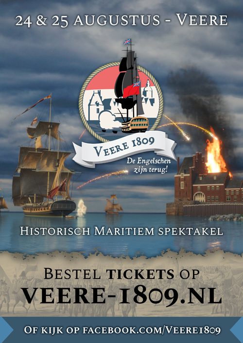 Veere 1809 - Engelse Expeditie Walcheren Campaign - Koninklijke Marine - British Navy - Napoleon - Equipage De Delft - Veerse Meer - Campveerse Toren - Holland